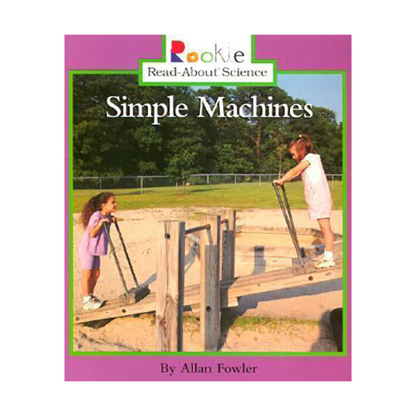 RL 2.6 : Rookie Read About Science : Simple Machines (Paperback)