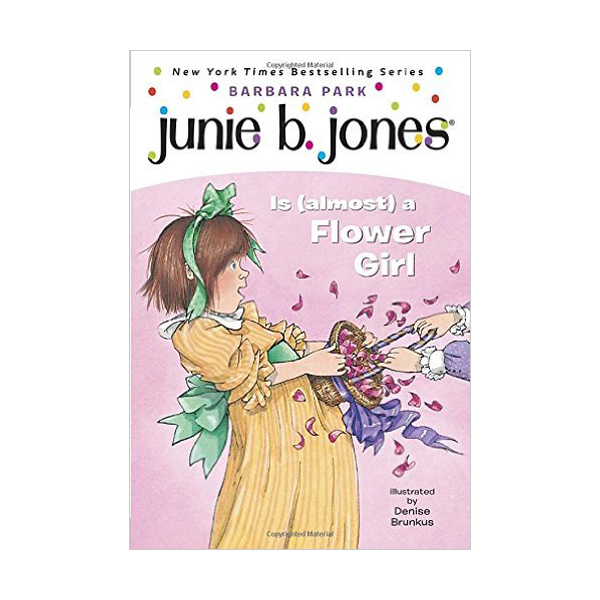 RL 2.7 : Junie B. Jones Series #13 : Junie B. Jones Is (Almost) a Flower Girl (Paperback)