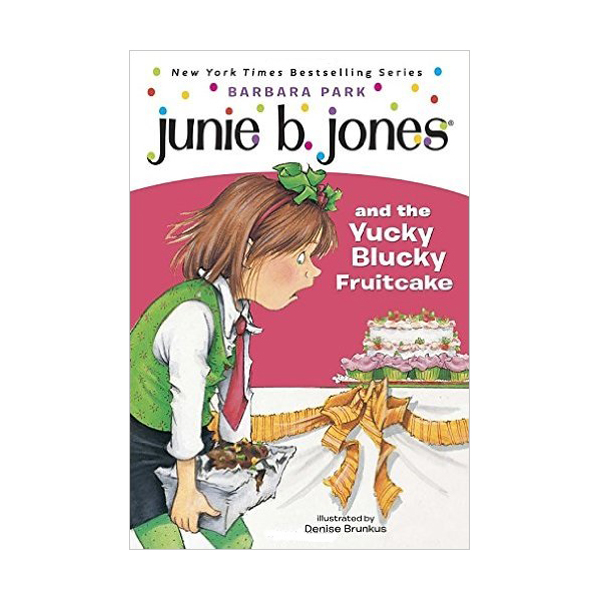 RL 2.7 : Junie B. Jones Series #5 : Junie B. Jones and the Yucky Blucky Fruitcake (Paperback)