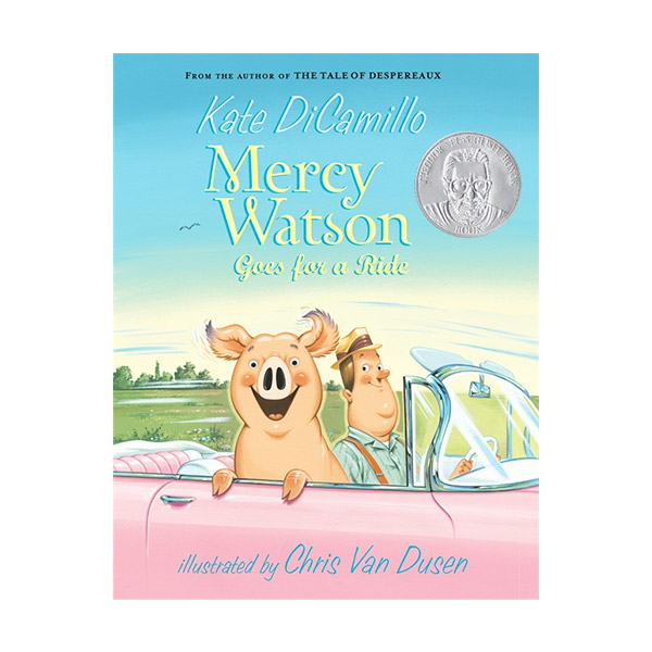 Mercy Watson #02 : Mercy Watson Goes for a Ride (Paperback)
