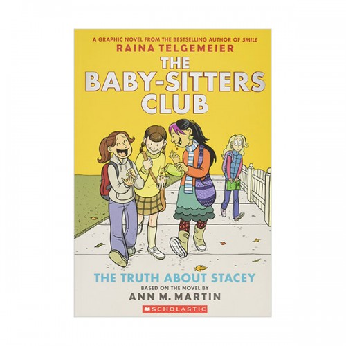 [스콜라스틱] [넷플릭스] The Baby-Sitters Club Graphix #02 : The Truth about Stacey (Paperback, Full-Color Edition)