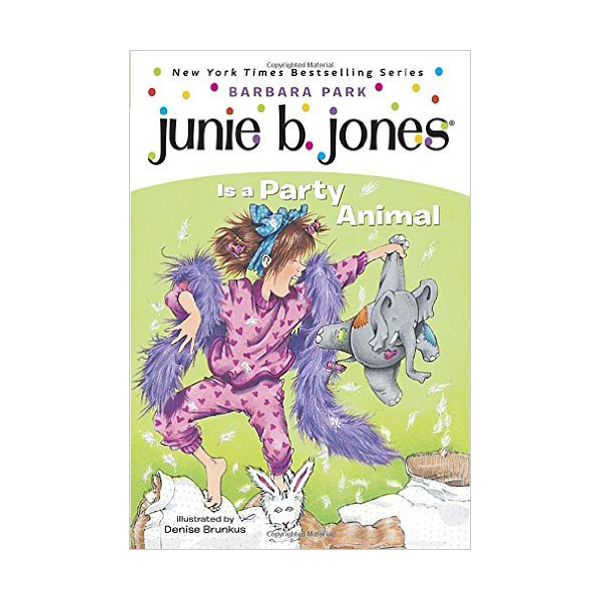 RL 2.8 : Junie B. Jones Series #10 : Junie B. Jones Is a Party Animal (Paperback)