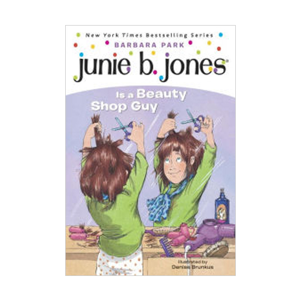 RL 2.8 : Junie B. Jones Series #11 : Junie B. Jones Is a Beauty Shop Guy (Paperback)