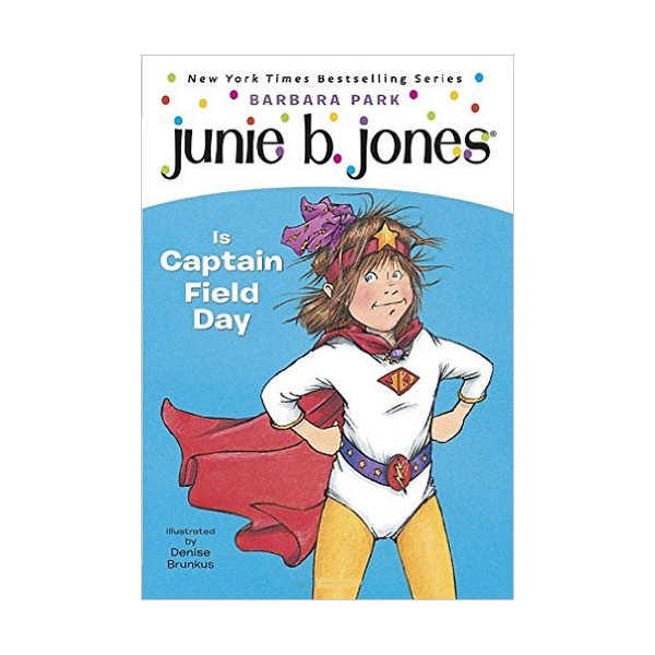 RL 2.8 : Junie B. Jones Series #16 : Junie B. Jones Is Captain Field Day (Paperback)