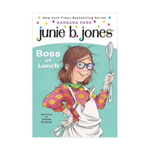 주니비 존스 #19 : Junie B. Jones First Grader : Boss of Lunch (Paperback)