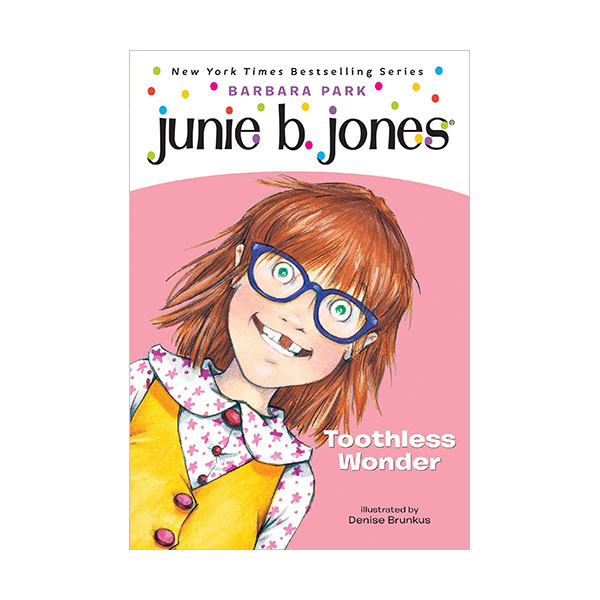 RL 2.8 : Junie B. Jones Series #20 : Junie B., First Grader: Toothless Wonder (Paperback)