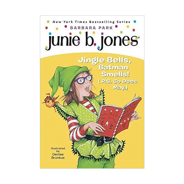 RL 2.8 : Junie B. Jones Series #25 : Junie B., First Grader : Jingle Bells, Batman Smells! (Paperback)
