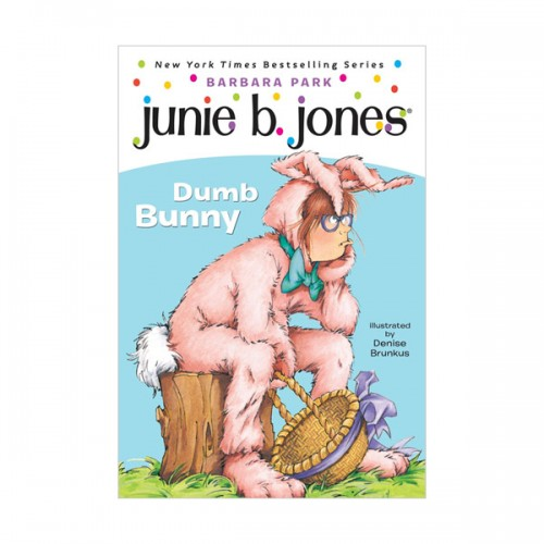 RL 2.8 : Junie B. Jones Series #27 : Junie B., First Grader: Dumb Bunny (Paperback)