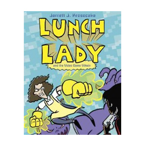 Lunch Lady #09 : Lunch Lady and the Video Game Villain (Paperback)