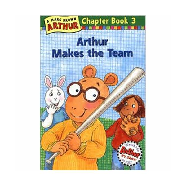 Arthur Chapter Book #03: Arthur Makes the Team (Paperback)