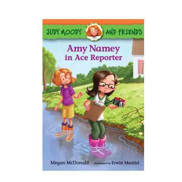 Judy Moody and Friends #03 : Amy Namey in Ace Reporter (Paperback)