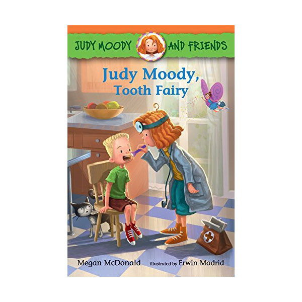 Judy Moody and Friends #09 : Judy Moody, Tooth Fairy (Paperback)