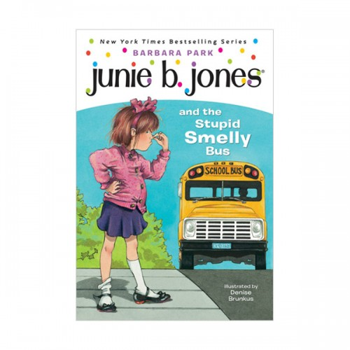 RL 2.9 : Junie B. Jones Series #1 : Junie B. Jones and the Stupid Smelly Bus (Paperback)