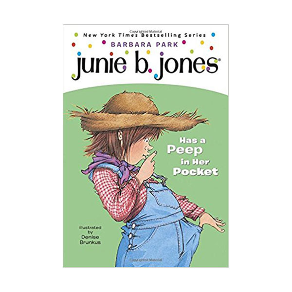 RL 2.9 : Junie B. Jones Series #15 : Junie B. Jones Has a Peep in Her Pocket (Paperback)