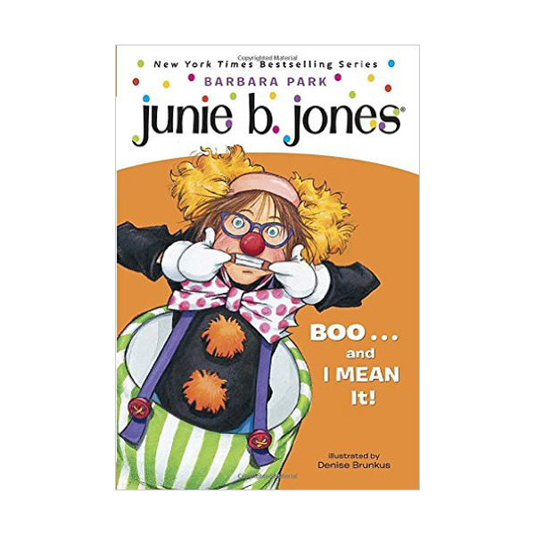 RL 2.9 : Junie B., First Grader: Boo...and I MEAN It! (Paperback)