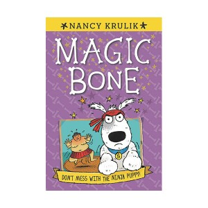 Magic bone #06 : Don't Mess with the Ninja Puppy! (Paperback)