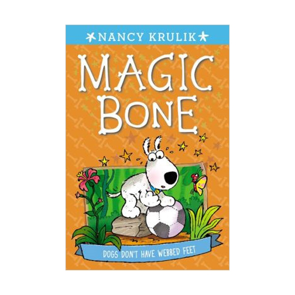 Magic bone #07 : Dogs Don't Have Webbed Feet (Paperback)