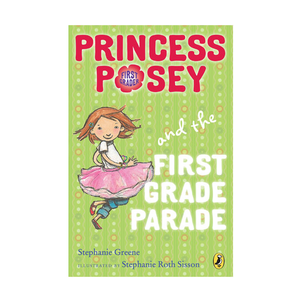 RL 2.9 : Princess Posey #1 : Princess Posey and the First Grade Parade (Paperback)