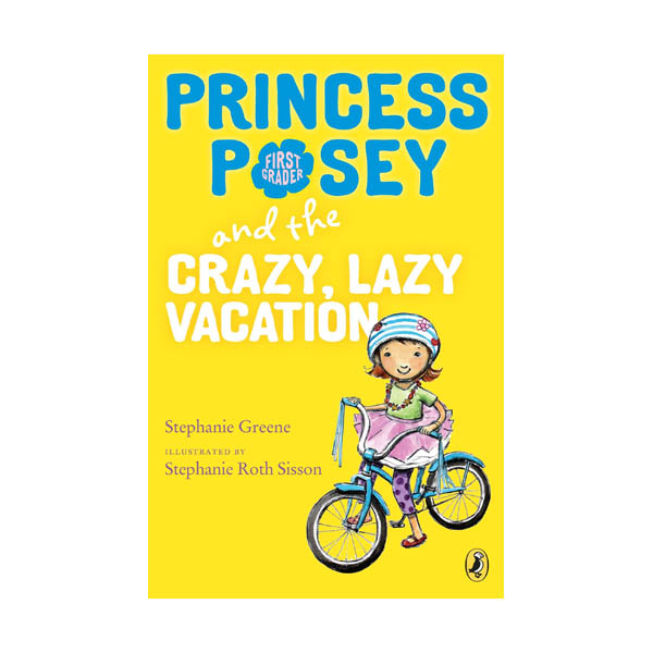 RL 2.9 : Princess Posey #10 : Princess Posey and the Crazy, Lazy Vacation (Paperback)