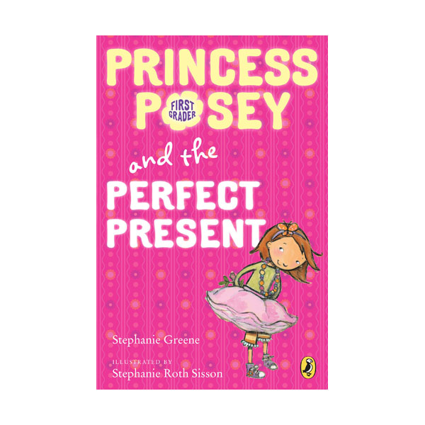 RL 2.9 : Princess Posey #2 : Princess Posey and the Perfect Present (Paperback)