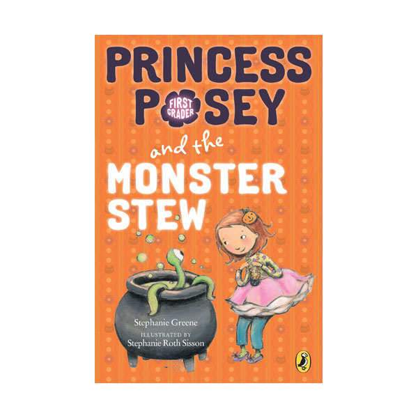 RL 2.9 : Princess Posey #4 : Princess Posey and the Monster Stew (Paperback)