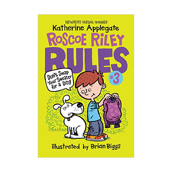 Roscoe Riley Rules #03 : Don't Swap Your Sweater for a Dog (Paperback)
