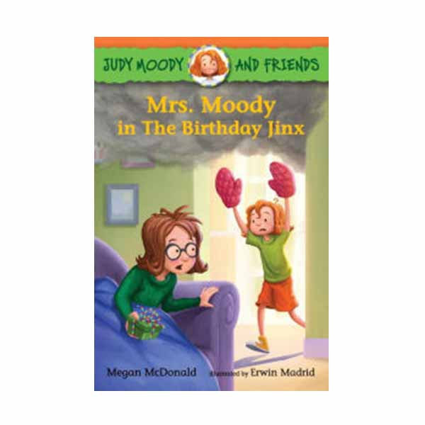 Judy Moody and Friends #07 : Mrs. Moody in The Birthday Jinx (Paperback)