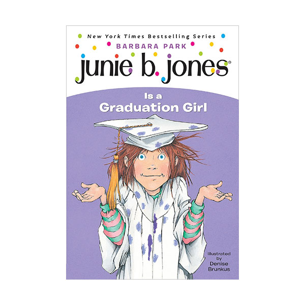 RL 3.0 : Junie B. Jones Series #17 : Junie B. Jones Is a Graduation Girl (Paperback)