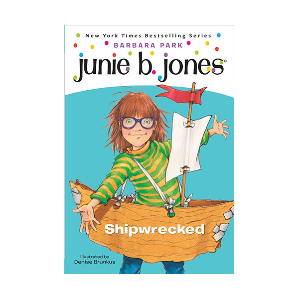 RL 3.0 : Junie B. Jones Series #23 : Junie B., First Grader: Shipwrecked (Paperback)
