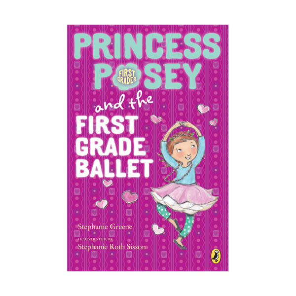 RL 3.0 : Princess Posey #9 : Princess Posey and the First Grade Ballet (Paperback)