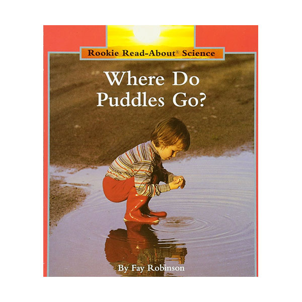 RL 3.0 : Rookie Read About Science : Where Do Puddles Go? (Paperback)