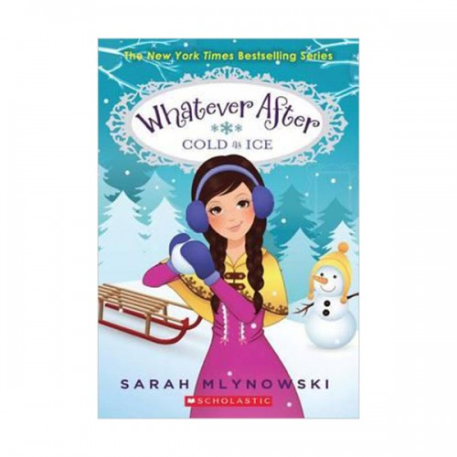 Whatever After #06 : Cold as Ice (Paperback)
