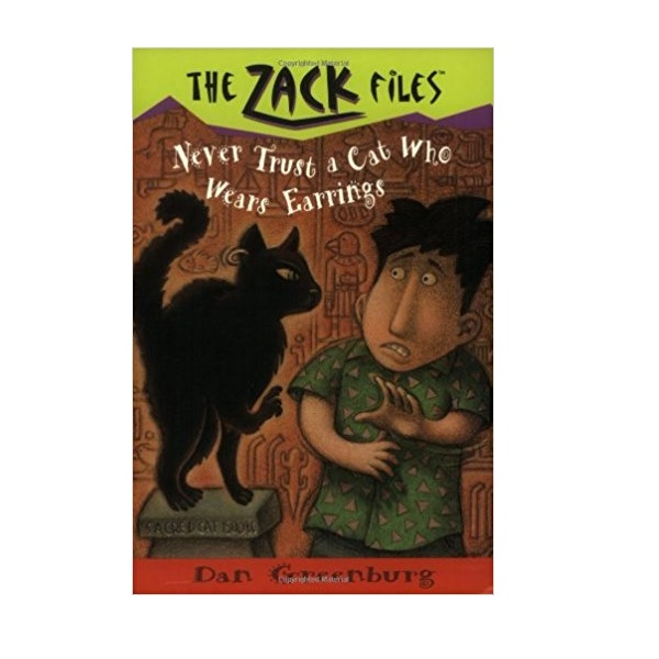 The Zack Files #07 : Never Trust a Cat Who Wears Earrings (Paperback)
