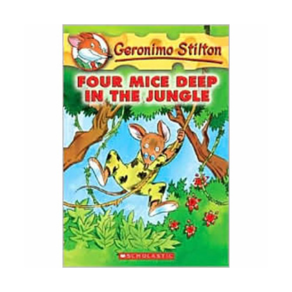 Geronimo Stilton #05 : Four Mice Deep in the Jungle (Paperback)