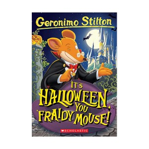 Geronimo Stilton #11 : Its Halloween, You Fraidy Mouse! (Paperback)