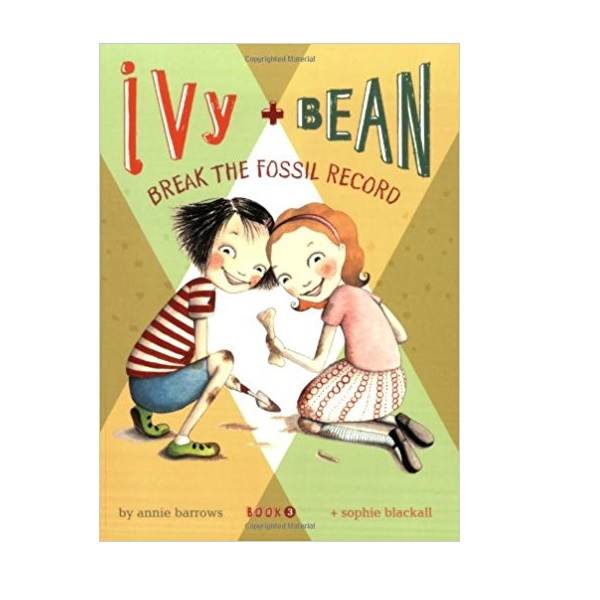 Ivy and Bean #03 : Break the Fossil Record (Paperback)