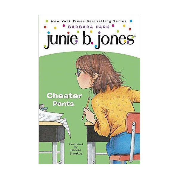 RL 3.1 : Junie B. Jones Series #21 : Junie B., First Grader: Cheater Pants (Paperback)