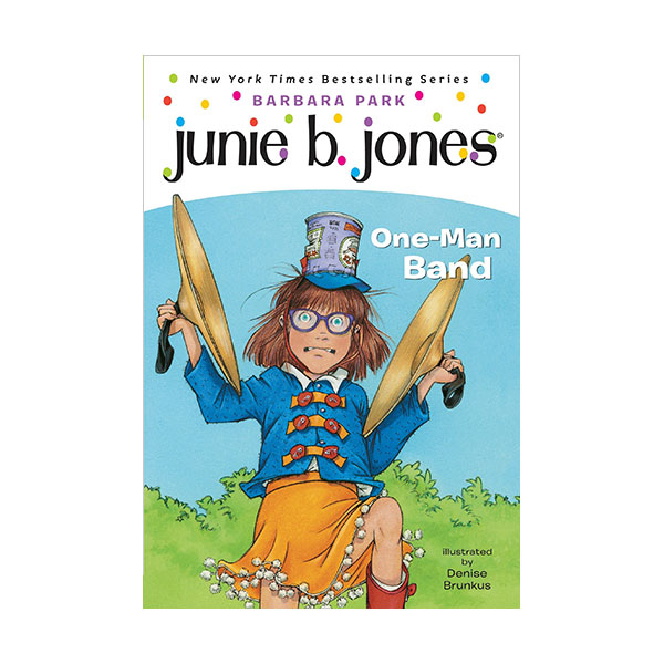 RL 3.1 : Junie B. Jones Series #22 : Junie B., First Grader: One-Man Band (Paperback)