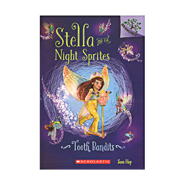 [스콜라스틱] Stella and the Night Sprites #2 : Tooth Bandits (Paperback)
