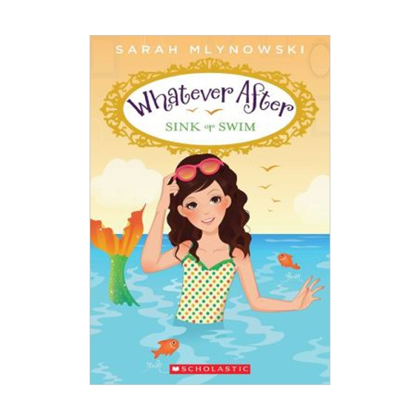 RL 3.1 : Whatever After Series #3: Sink or Swim (Paperback)