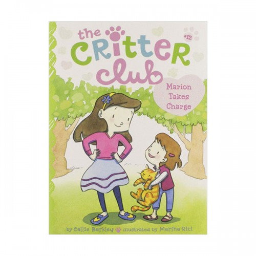 The Critter Club #12 : Marion Takes Charge (Paperback)