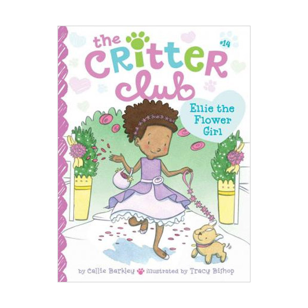 The Critter Club #14 : Ellie the Flower Girl (Paperback)