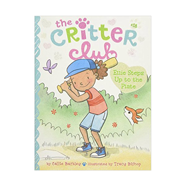 The Critter Club #18 : Ellie Steps Up to the Plate (Paperback)