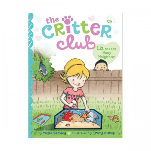 The Critter Club #19 : Liz and the Nosy Neighbor (Paperback)