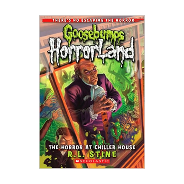 RL 3.2 : Goosebumps Horrorland Series #19 : The Horror at Chiller House (Paperback)