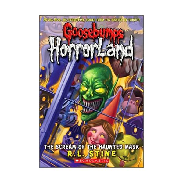 RL 3.2 : Goosebumps Horrorland Series #4 : The Scream of the Haunted Mask (Paperback)