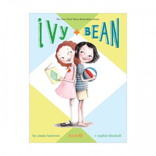 Ivy and Bean #01 : Ivy and Bean (Paperback)