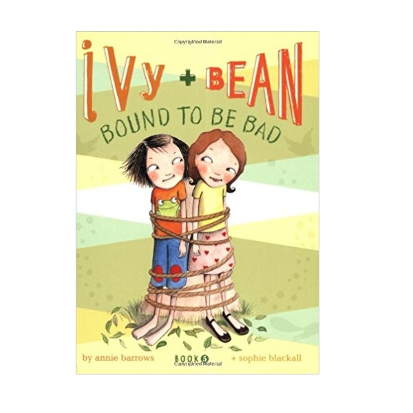 RL 3.2 : Ivy and Bean #5 : Bound to Be Bad (Paperback)