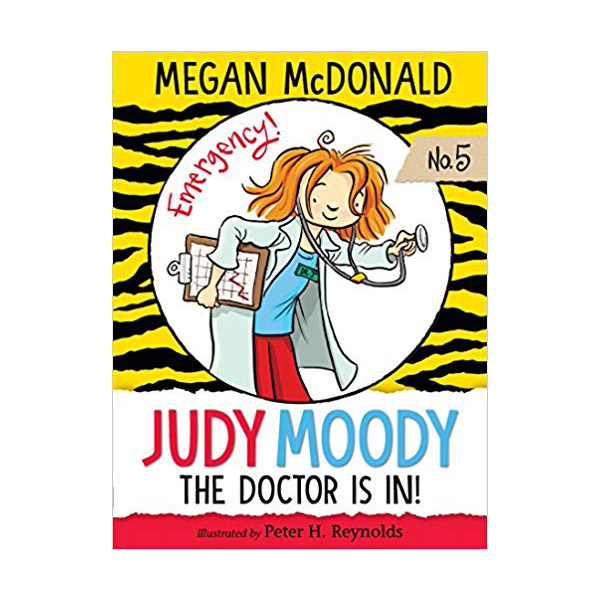 주디 무디 #05 : Judy Moody The Doctor is in! (Paperback, 미국판)