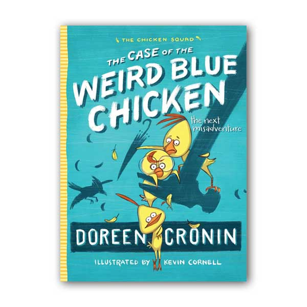 The Chicken Squad #02 : The Case of the Weird Blue Chicken (Paperback)